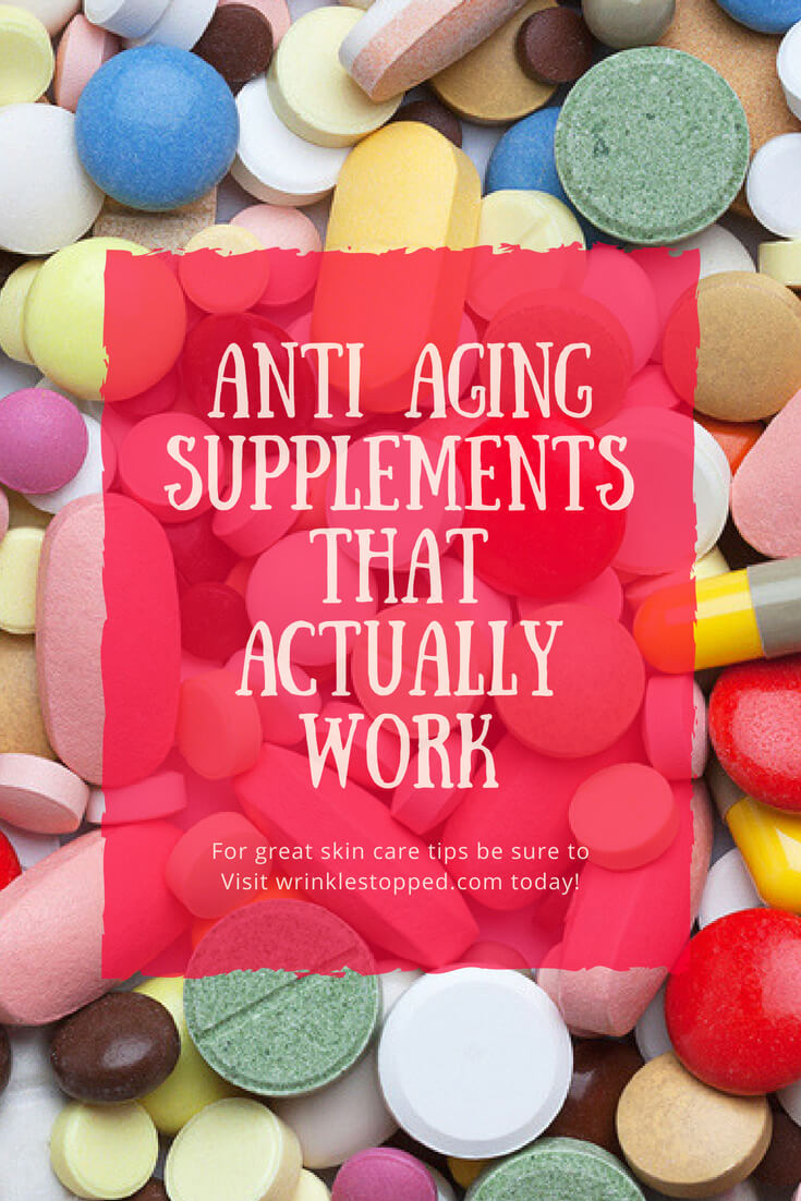 Anti Aging Supplements That Actually Work