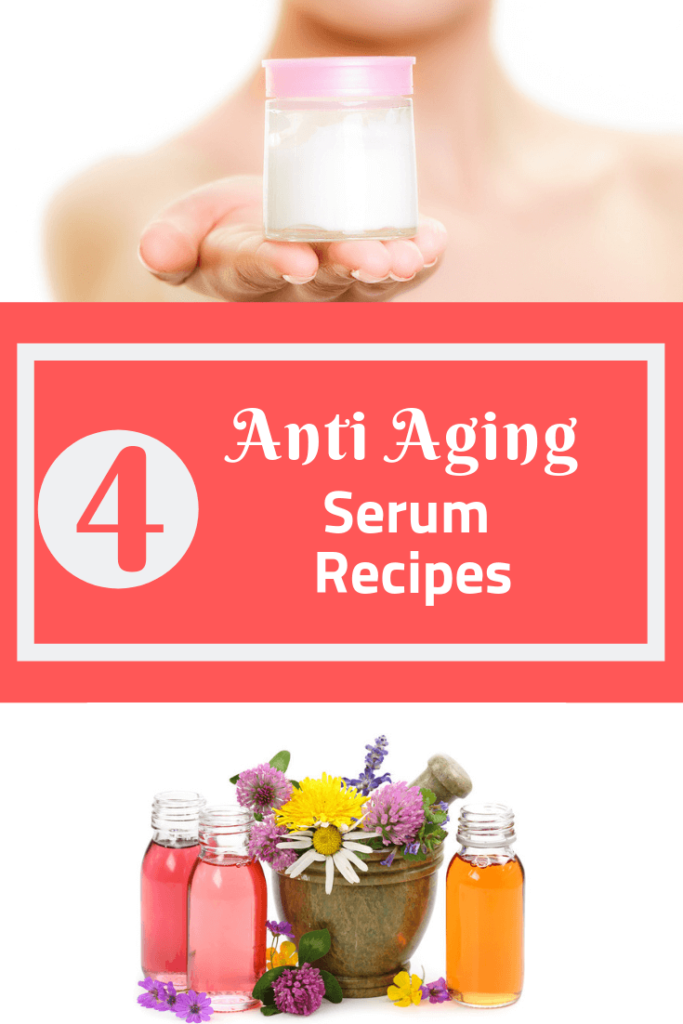4 Anti Aging Serum Recipes You Can Make Yourself