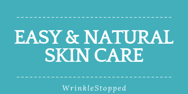 Easy And Natural Skin Care