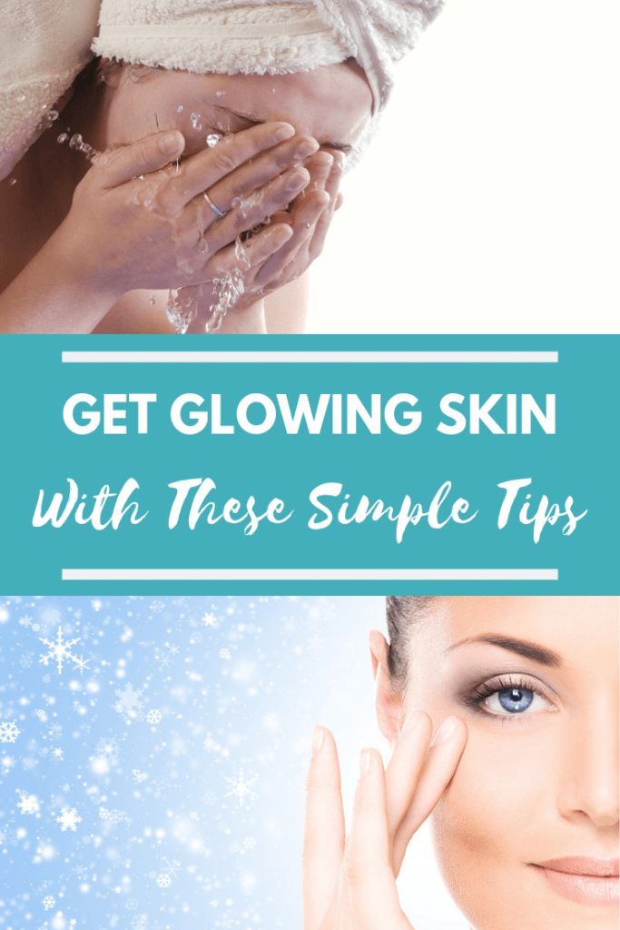 Get Glowing Skin With These Simple Tips